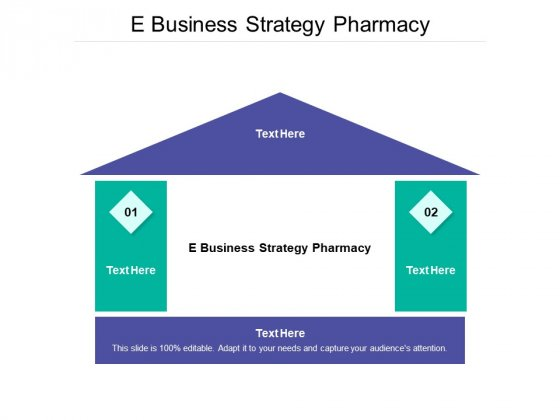 E Business Strategy Pharmacy Ppt PowerPoint Presentation File Graphics Design Cpb