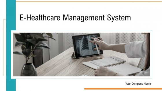 E Healthcare Management System Ppt PowerPoint Presentation Complete Deck With Slides