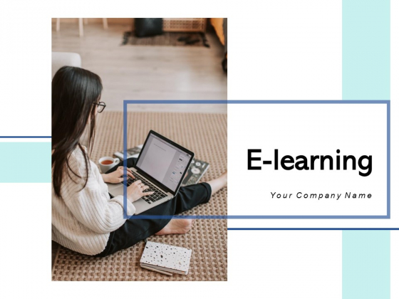 E Learning Timeframe Resources Ppt PowerPoint Presentation Complete Deck