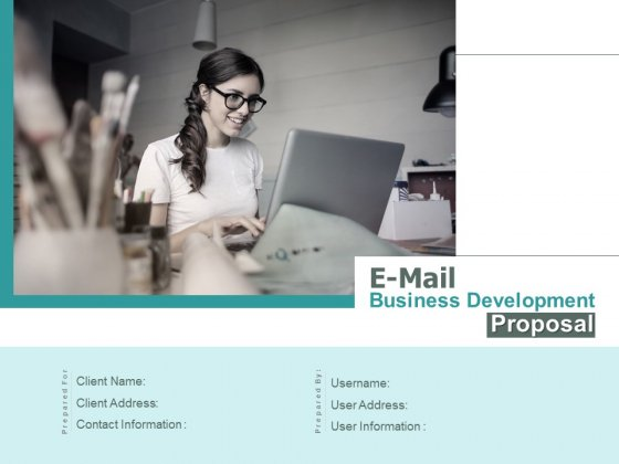 E Mail Business Development Proposal Ppt PowerPoint Presentation Complete Deck