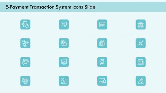 E Payment Transaction System Icons Slide Ppt Inspiration PDF