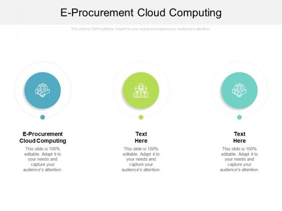 E Procurement Cloud Computing Ppt PowerPoint Presentation Ideas Example File Cpb