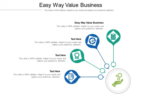 Easy Way Value Business Ppt PowerPoint Presentation Infographic Template Structure Cpb Pdf