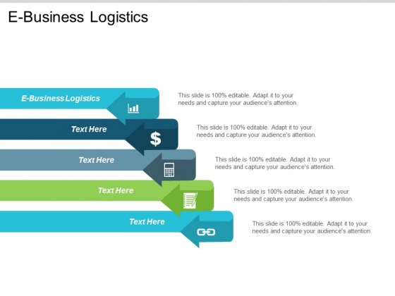 Ebusiness Logistics Ppt Powerpoint Presentation Infographic Template Graphic Images Cpb