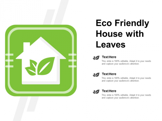 Eco Friendly House With Leaves Ppt PowerPoint Presentation Layouts Mockup
