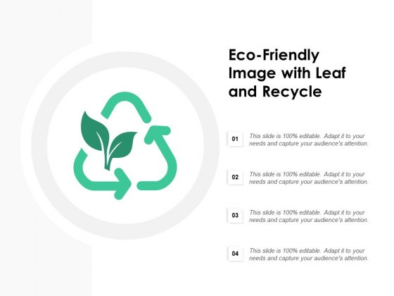 Eco Friendly Image With Leaf And Recycle Ppt PowerPoint Presentation Model Graphics