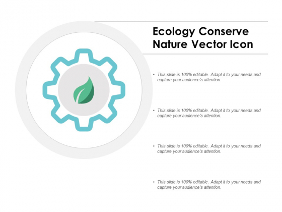 Ecology Conserve Nature Vector Icon Ppt PowerPoint Presentation Inspiration Background