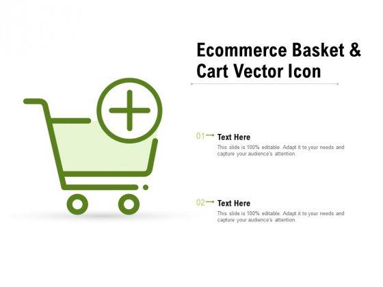 Ecommerce Basket And Cart Vector Icon Ppt PowerPoint Presentation Icon Skills
