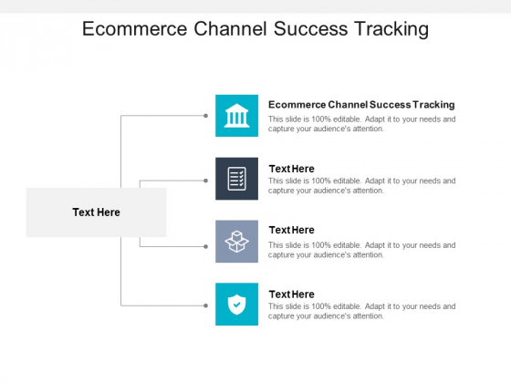 Ecommerce Channel Success Tracking Ppt PowerPoint Presentation Show Brochure Cpb