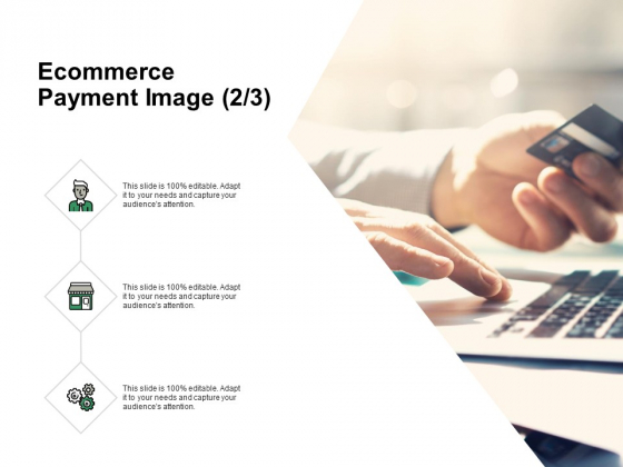 Ecommerce Payment Image Marketing Ppt PowerPoint Presentation Ideas Diagrams