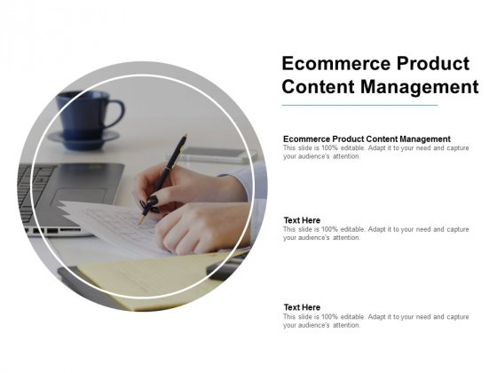 Ecommerce Product Content Management Ppt PowerPoint Presentation Outline Visuals Cpb