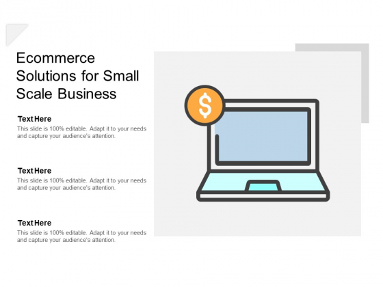 Ecommerce Solutions For Small Scale Business Ppt PowerPoint Presentation Gallery Icons