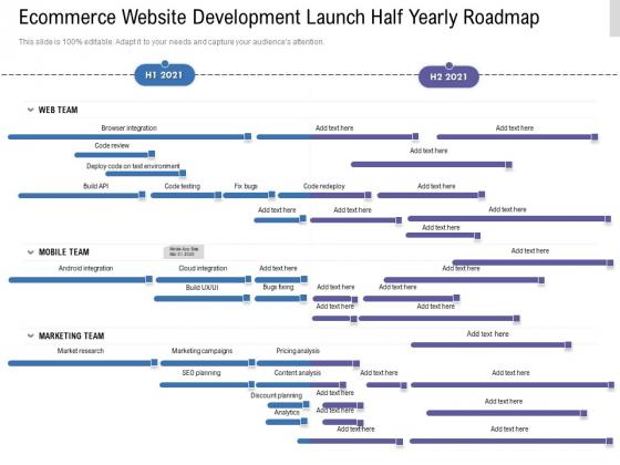 Ecommerce Website Development Launch Half Yearly Roadmap Infographics
