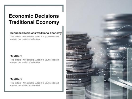 Economic Decisions Traditional Economy Ppt PowerPoint Presentation Portfolio Rules Cpb Pdf