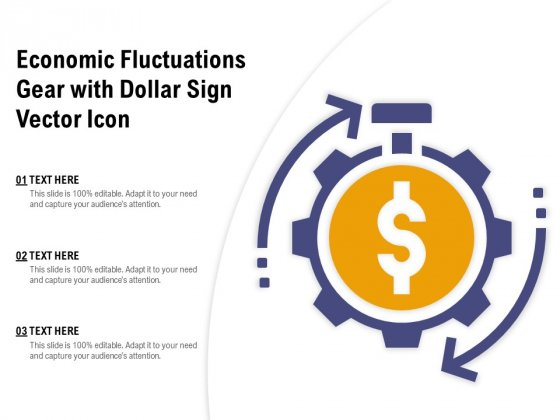 Economic Fluctuations Gear With Dollar Sign Vector Icon Ppt PowerPoint Presentation Styles Templates