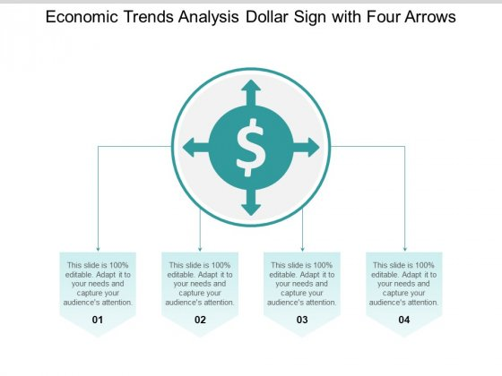 Economic Trends Analysis Dollar Sign With Four Arrows Ppt PowerPoint Presentation Layouts Icons