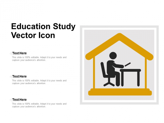 Education Study Vector Icon Ppt PowerPoint Presentation File Example Topics PDF