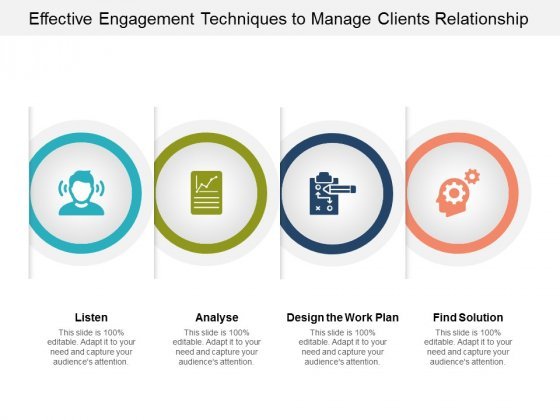 Effective Engagement Techniques To Manage Clients Relationship Ppt PowerPoint Presentation Summary Design Inspiration