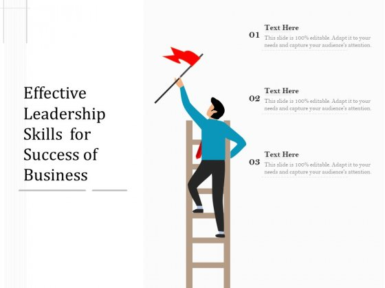 Effective Leadership Skills For Success Of Business Ppt PowerPoint Presentation Pictures Design Inspiration PDF