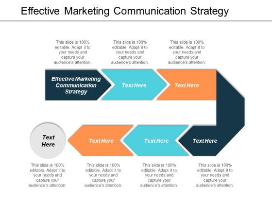 Effective Marketing Communication Strategy Ppt PowerPoint Presentation Inspiration Styles Cpb