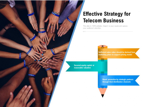Effective Strategy For Telecom Business Ppt PowerPoint Presentation Gallery Background Designs PDF