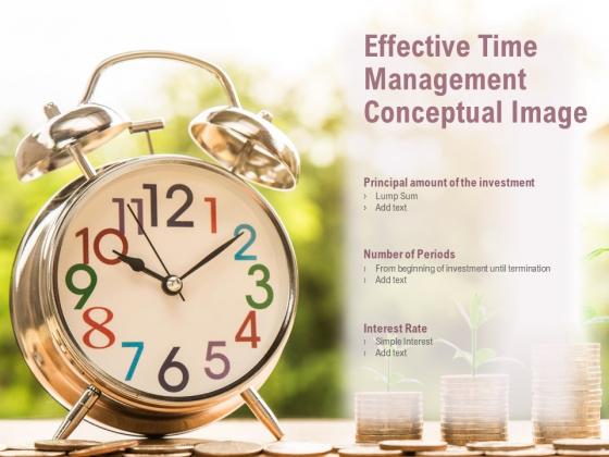 Effective Time Management Conceptual Image Ppt PowerPoint Presentation File Mockup