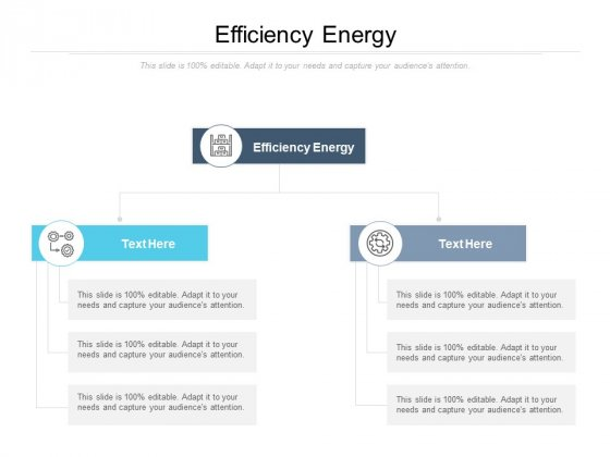 Efficiency Energy Ppt PowerPoint Presentation Example File Cpb