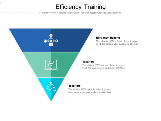 Efficiency Training Ppt PowerPoint Presentation Outline Information Cpb Pdf