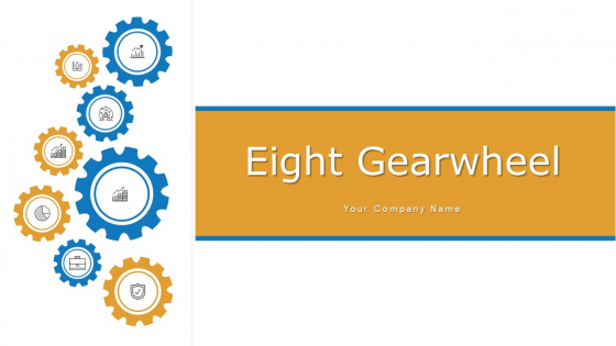 Eight Gearwheel Financial Planning Ppt PowerPoint Presentation Complete Deck