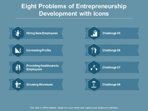 Eight Problems Of Entrepreneurship Development With Icons Ppt PowerPoint Presentation Icon Graphics Tutorials