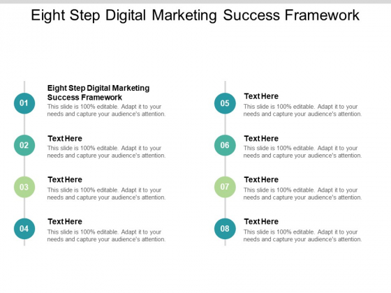 Eight Step Digital Marketing Success Framework Ppt PowerPoint Presentation Pictures Guide Cpb