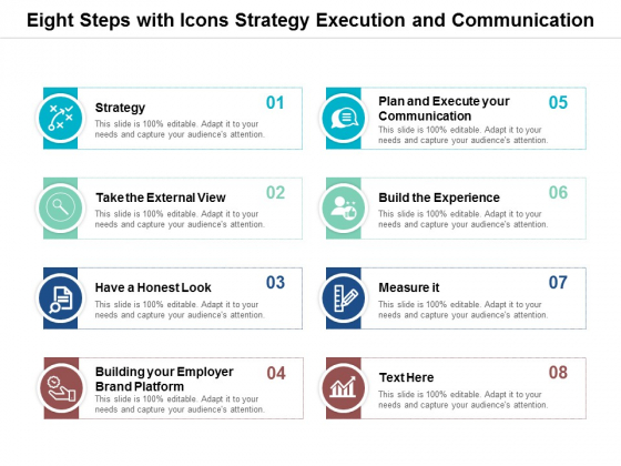 Eight Steps With Icons Strategy Execution And Communication Ppt Powerpoint Presentation Visual Aids Layouts