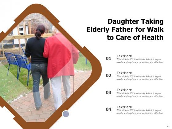 Eldercare_Daughter_Taking_Ppt_PowerPoint_Presentation_Complete_Deck_Slide_2