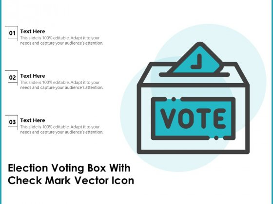 Election Voting Box With Check Mark Vector Icon Ppt PowerPoint Presentation Graphics PDF