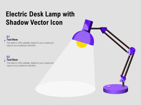 Electric Desk Lamp With Shadow Vector Icon Ppt PowerPoint Presentation Outline Example Topics