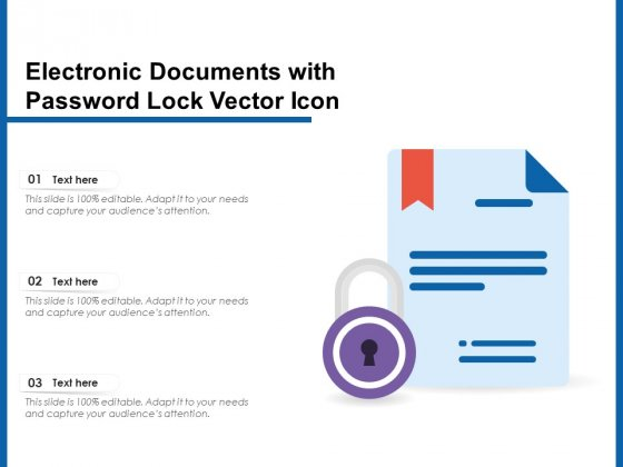 Electronic Documents With Password Lock Vector Icon Ppt PowerPoint Presentation Styles Designs PDF