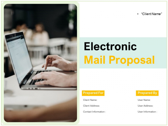 Electronic Mail Proposal Ppt PowerPoint Presentation Complete Deck With Slides