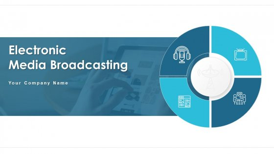 Electronic Media Broadcasting Marketing Visual Ppt PowerPoint Presentation Complete Deck With Slides