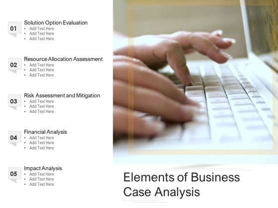 Elements Of Business Case Analysis Ppt PowerPoint Presentation Gallery Example Introduction PDF