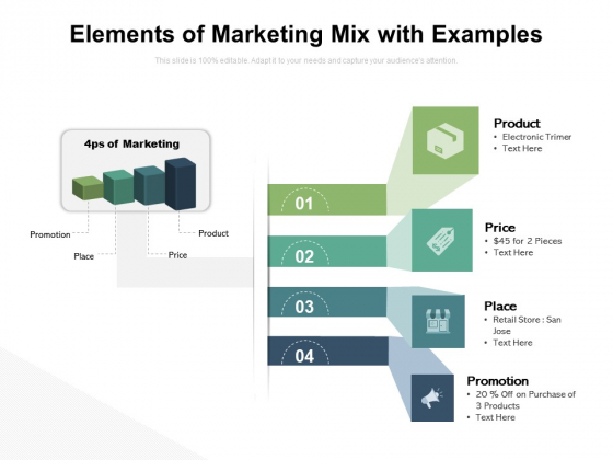 Elements Of Marketing Mix With Examples Ppt PowerPoint Presentation Pictures Deck PDF