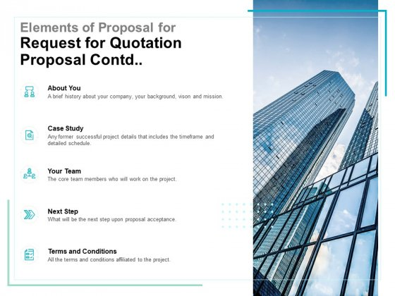 Elements Of Proposal For Request For Quotation Proposal Contd Ppt PowerPoint Presentation Summary Outline