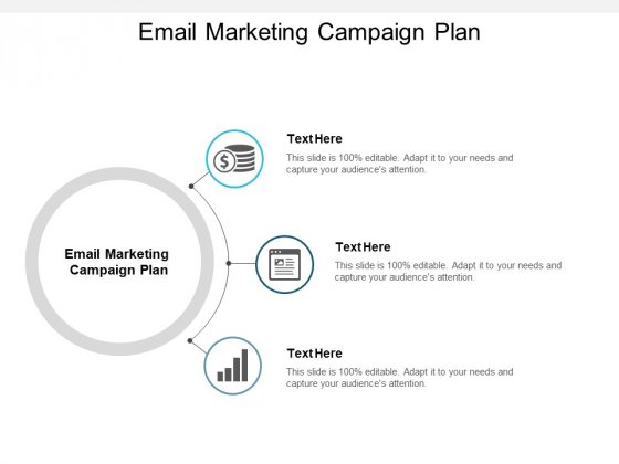 Email Marketing Campaign Plan Ppt PowerPoint Presentation Portfolio Slideshow Cpb