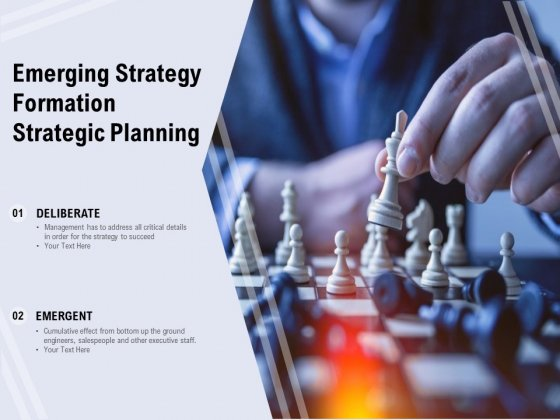 Emerging Strategy Formation Strategic Planning Ppt PowerPoint Presentation Icon Graphics