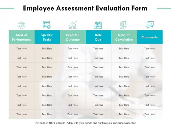 Employee Assessment Evaluation Form Ppt PowerPoint Presentation Professional Ideas
