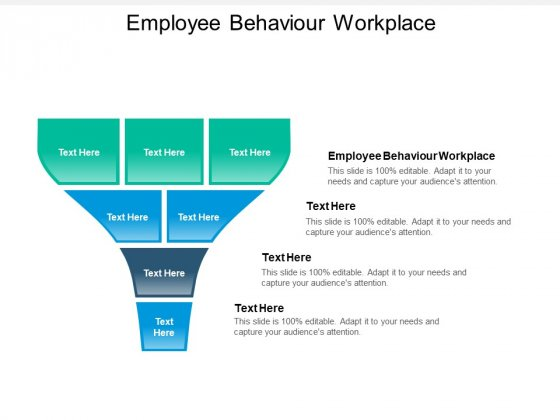 Employee Behaviour Workplace Ppt PowerPoint Presentation Layouts Elements