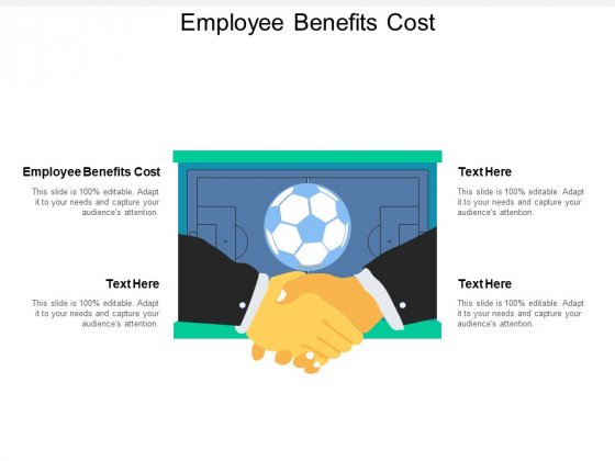 Employee Benefits Cost Ppt PowerPoint Presentation Pictures Shapes