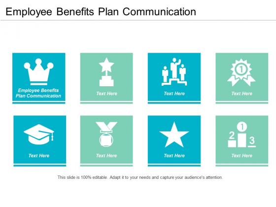 Employee Benefits Plan Communication Ppt PowerPoint Presentation Layouts Graphics Pictures Cpb