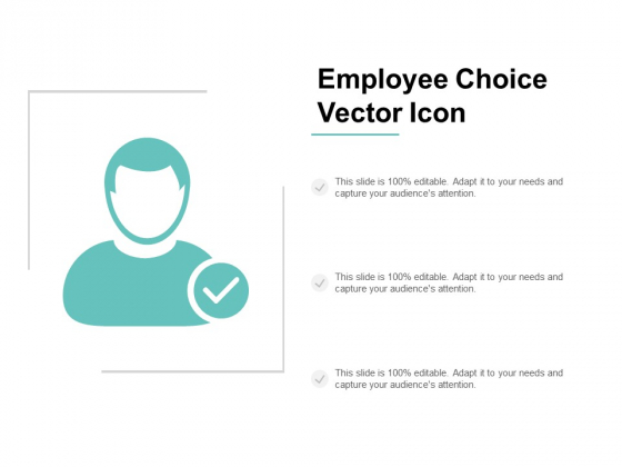 Employee Choice Vector Icon Ppt PowerPoint Presentation Styles Layout