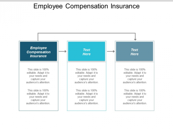 Employee Compensation Insurance Ppt PowerPoint Presentation Styles Graphic Images Cpb