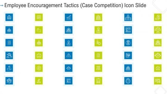 Employee Encouragement Tactics Case Competition Icon Slide Designs PDF